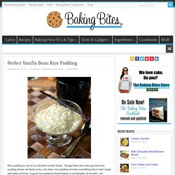 Perfect Vanilla Bean Rice Pudding