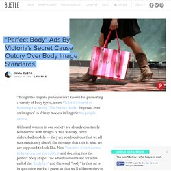 """Perfect Body"" Ads By Victoria's Secret Cause Outcry Over Body Image Standards"