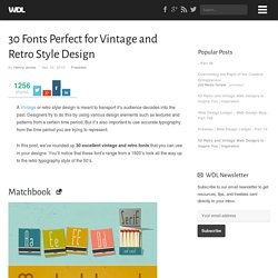30 Fonts Perfect for Vintage and Retro Style Design | Freebies - StumbleUpon