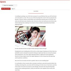 How to have perfect skin on your wedding day - Health and beauty care tips - Quora