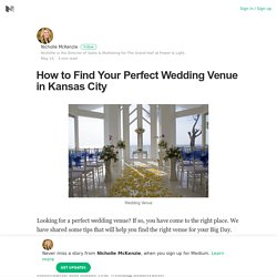 How to Find Your Perfect Wedding Venue in Kansas City