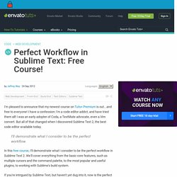 Perfect Workflow in Sublime Text: Free Course!