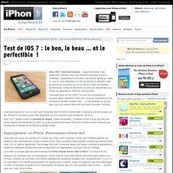 Test de iOS 7 : le bon, le beau ... et le perfectible! - iPhone 5s, 5c, iPad, iPod touch