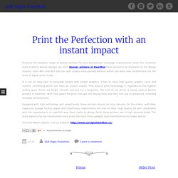 Print the Perfection with an instant impact ~ SAR Signs Hamilton