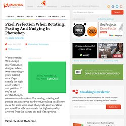 Pixel Perfection When Rotating, Pasting And Nudging In Photoshop - Smashing Magazine