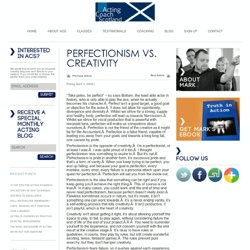 Perfectionism vs. Creativity