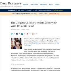 The Dangers Of Perfectionism (Interview With Dr. Anita Sanz)
