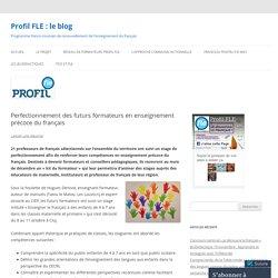 Perfectionnement des futurs formateurs en enseignement précoce du français