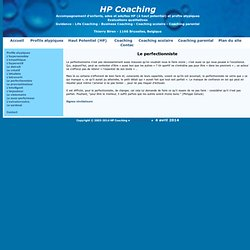 HP Coaching : Profils atypiques, le perfectionniste - perfectionnisme