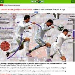 Cristiano Ronaldo, perfectiune biomecanica: sare 50 de cm in inaltime la loviturile de cap!