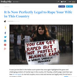 It Is Now Perfectly Legal to Rape Your Wife in This Country