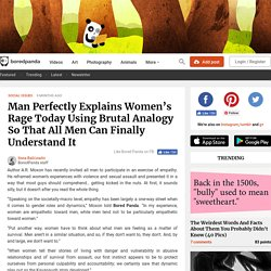 Man Perfectly Explains Women's Rage Today Using Brutal Analogy So That All Men Can Finally Understand It