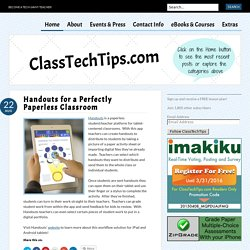 Handouts for a Perfectly Paperless Classroom