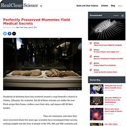 Perfectly Preserved Mummies Yield Medical Secrets