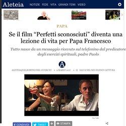 """Se il film """"Perfetti sconosciuti"""" diventa una lezione di vita per Papa Francesco - Papa - Aleteia.org - Italiano"""