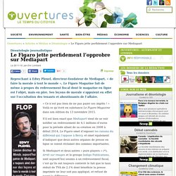 2015/11/22 - Le Figaro jette perfidement l'opprobre sur Mediapart