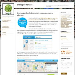 Los tres perfiles de Foursquare: personas, marcas y lugares