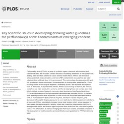 PLOS 20/12/17 Key scientific issues in developing drinking water guidelines for perfluoroalkyl acids: Contaminants of emerging concern