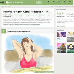 How to Perform Astral Projection: 10 Steps