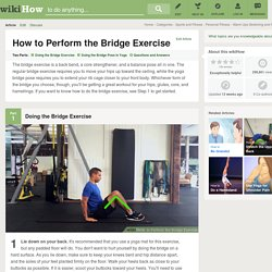 How to Perform the Bridge Exercise: 11 Steps
