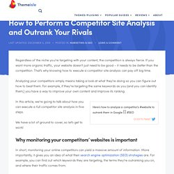 How to Perform a Competitor Site Analysis and Outrank Your Rivals