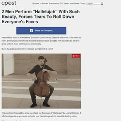 """2 Men Perform """"Hallelujah"""" With Such Beauty, Forces Tears To Roll Down Everyone's Faces"""