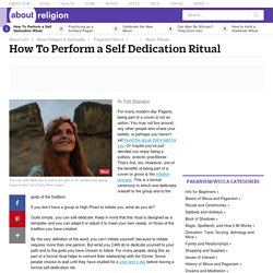 How to Perform a Self-Dedication Ritual