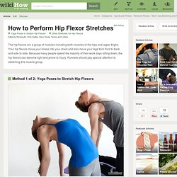 How to Perform Hip Flexor Stretches: 10 Steps