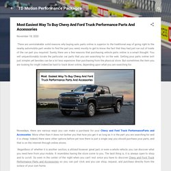 Most Easiest Way To Buy Chevy And Ford Truck Performance Parts And Accessories