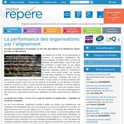 La performance par l'alignement