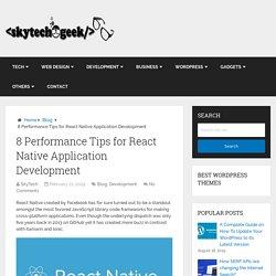 8 Performance Tips for React Native Application Development
