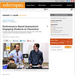Performance-Based Assessment: Engaging Students in Chemistry