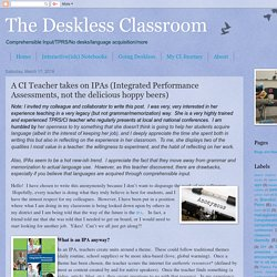 The Deskless Classroom: A CI Teacher takes on IPAs (Integrated Performance As...
