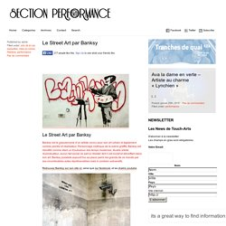 Section PERFORMANCE – Association Touch-arts » Le Street Art par Banksy