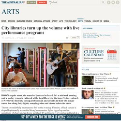 City libraries turn up the volume with live performance programs