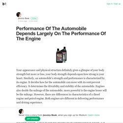 Performance Of The Automobile Depends Largely On The Performance Of The Engine