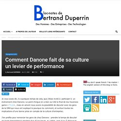 Comment Danone fait de sa culture un levier de performance