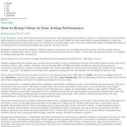 How to Bring Colour to Your Acting Performance - Casting Networks Blog