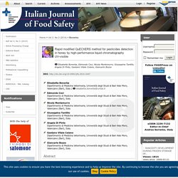ITALIAN JOURNAL OF FOOD SAFETY – MAI 2014 - Rapid modified QuEChERS method for pesticides detection in honey by high-performance liquid chromatography UV-visible.