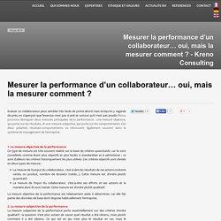 Mesurer la performance d'un collaborateur… oui, mais la mesurer comment ? - Kreno Consulting