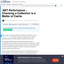 .NET Performance - Choosing a Collection is a Matter of Cache - DZone Performance