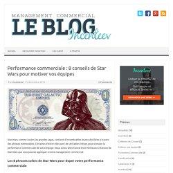 Performance commerciale : les 8 Conseils de Star Wars