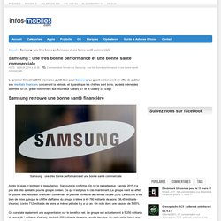 Samsung : une très bonne performance et une bonne santé commerciale