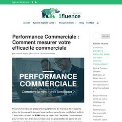 Performance Commerciale : Comment mesurer votre efficacité ?