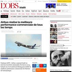 Airbus réalise la meilleure performance commerciale de tous les temps- 14 janvier 2014 - L'Obs
