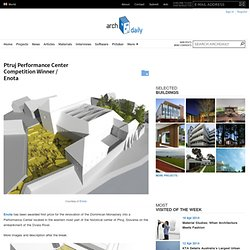 Ptruj Performance Center Competition Winner / Enota
