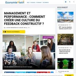 Management et performance : comment créer une culture du feedback constructif?