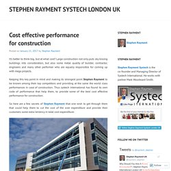 Cost effective performance for construction