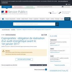 Performance énergétique -Copropriétés: obligation de réalisation d'un audit énergétique avant le 1erjanvier2017