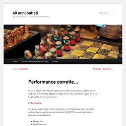 40 anni buttati » Blog Archive » Performance corrette…